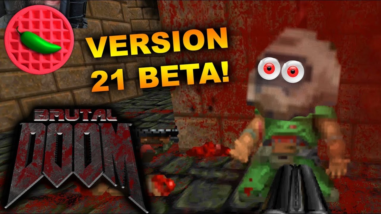 BRAND NEW BETA BRUTALITY! -- (Brutal Doom v21 Public Beta)