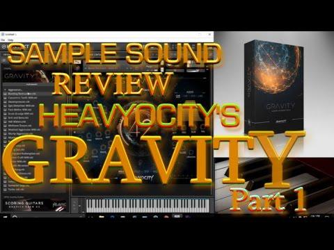 Heavyocity- Gravity Part 1 Sample Walkthrough (Sample Sound Review)