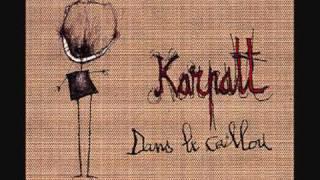 Karpatt -Soulève ta jupe.wmv