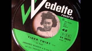 Armando Sciascia - Tiger Twist (Vedette)