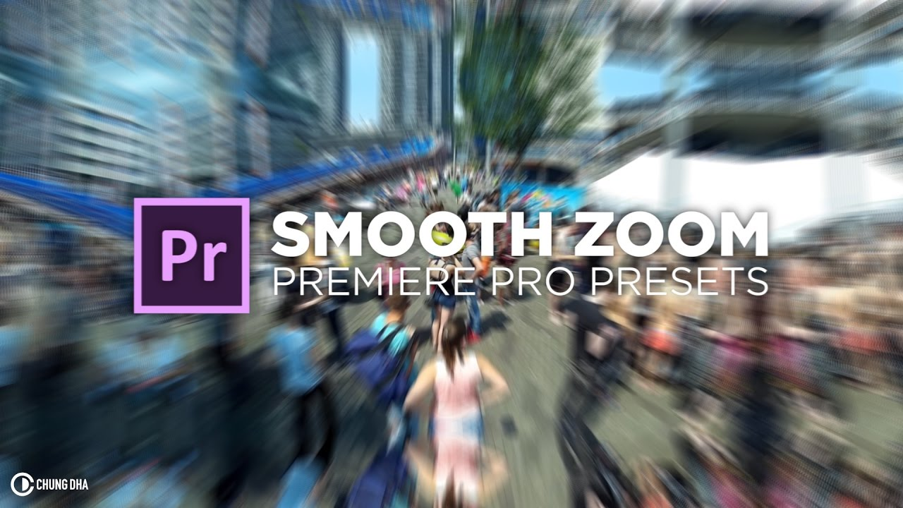 Smooth Zoom Transition Free Preset for Premiere Pro Tutorial by Chung Dha