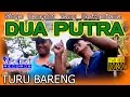 Singa Dangdut Dua Putra 2016 - Turu Bareng - The Bontot Records :: Bontot Production