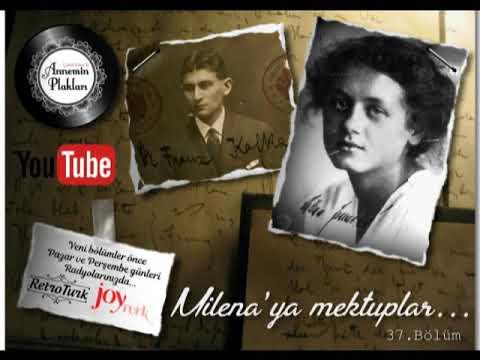 Annemin Plakları / Çetin Erker - 37.Bölüm - Milena'ya Mektuplar