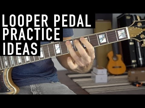 how-to-practice-with-a-looper-pedal