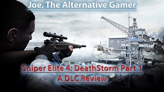 sniper Elite 4: DeathStorm Part 1 Review