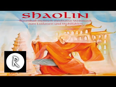 Shaolin Meditative World Music | Healing Music Sound Therapy | soothing background music 4K