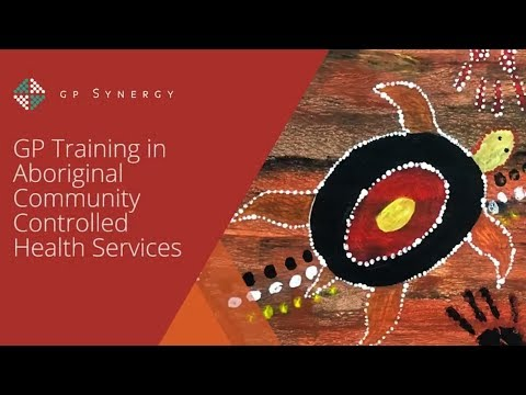GP training in Aboriginal Community Controlled Health Services
