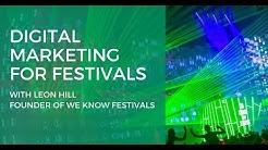 Digital Marketing for Festivals Webinar - May 25, 2017