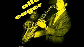 Allen Eager Quintet - And That
