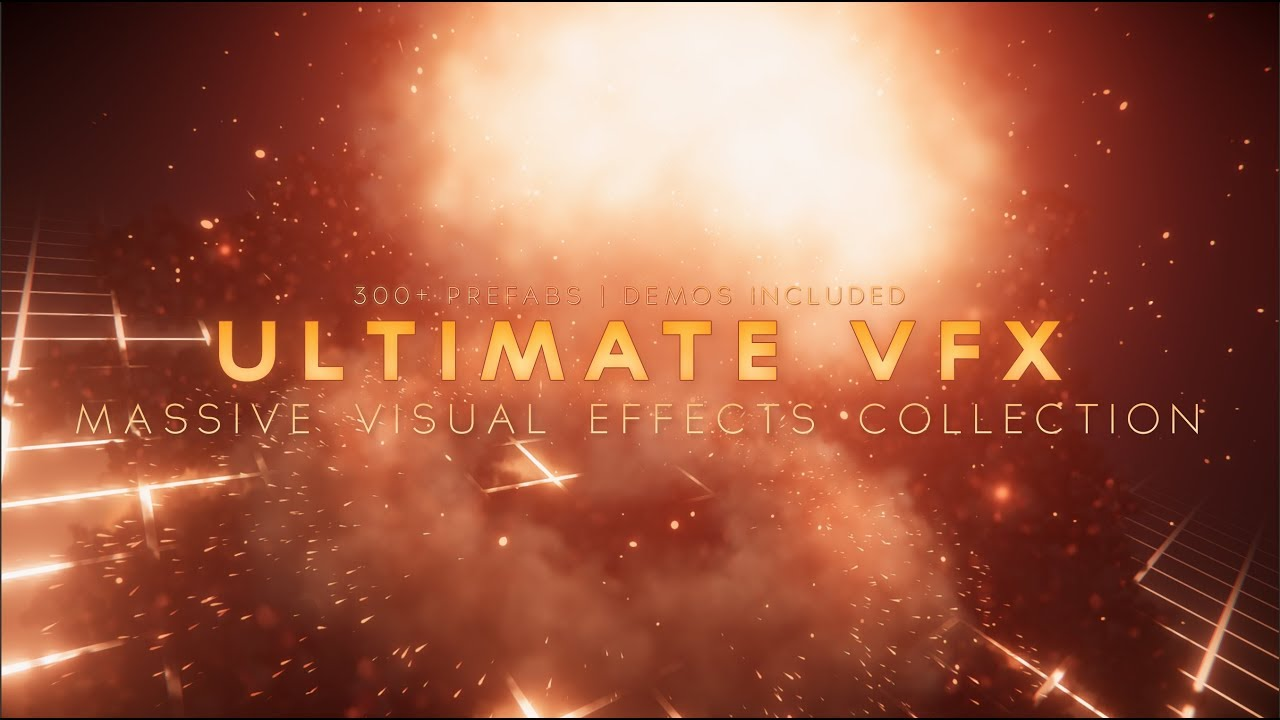 Ultimate VFX - Massive Visual Effects and Particle System