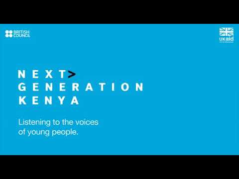 Next Generation Kenya #MyVoiceCounts