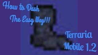 This is not clickbait.. // How to dash on terraria mobile 1.2 the easy way!