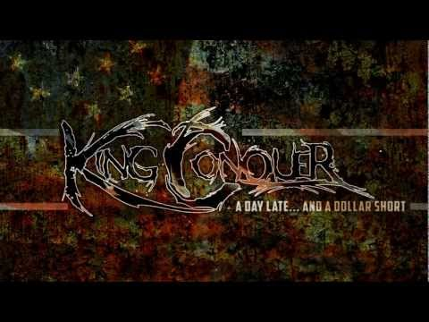 "King Conquer ""A Day Late... and a Dollar Short"" Official Lyric Video"