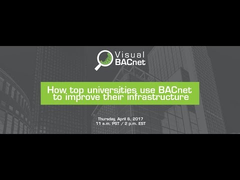 Webinar: How top universities use BACnet to improve their infrastructure