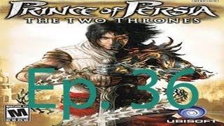 Prince Of Persia: The Two Thrones Ep. 36 Chapter 36 - The Well of Ancestors