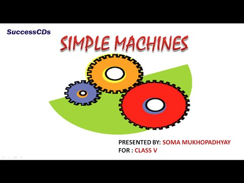 CBSE Class V Science Lesson -Simple Machines