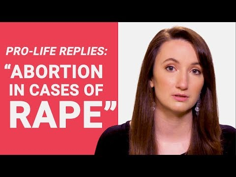 """Pro-Life Replies: """"Abortion in Cases of Rape"""""""