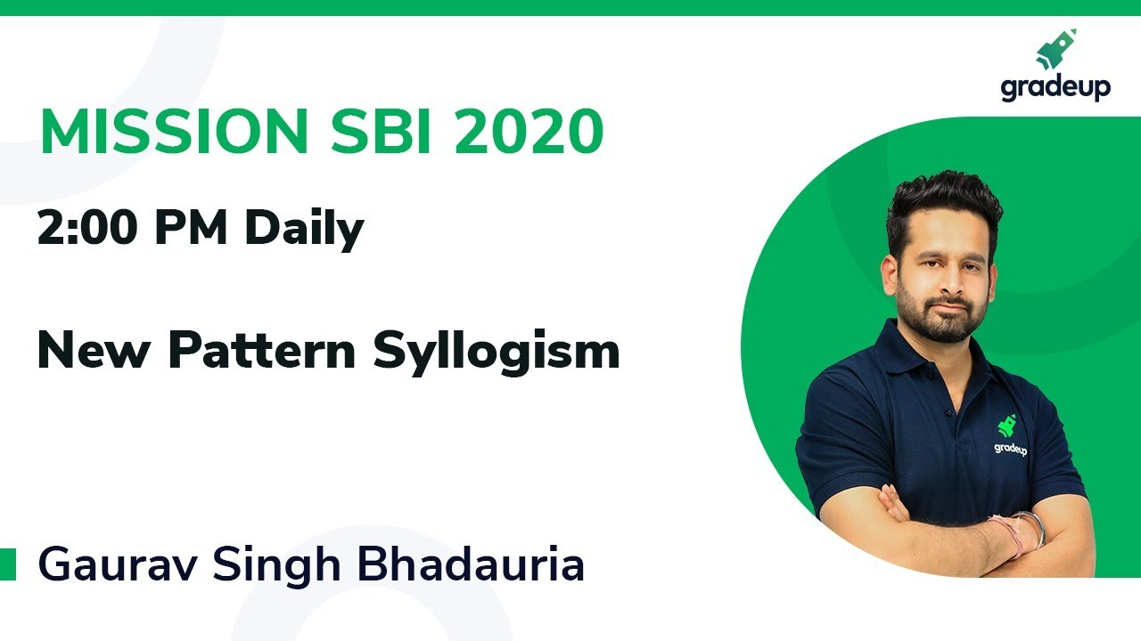 Sbi Po Clerk 2020 New Pattern Syllogisms Based Questions