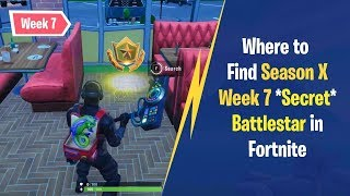 Fortnite Season 10 Week 7 Secret Battle Pass Star Location