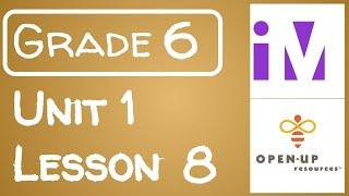 Illustrative Mathematics Grade 6 - Unit 1- Lesson 8