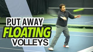How to PUT AWAY Floating Volleys - tennis lesson