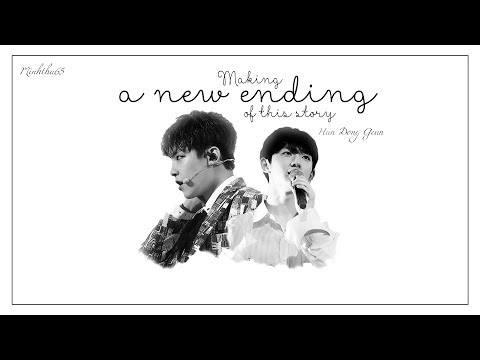 [Audio] [Vietsub] Making A New Ending For This Story - Han Dong Geun (Radio Version)