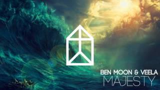 Ben Moon ft. Veela - Majesty