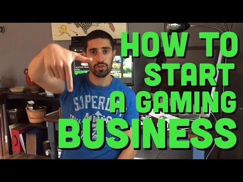 How To Start A Gaming Business