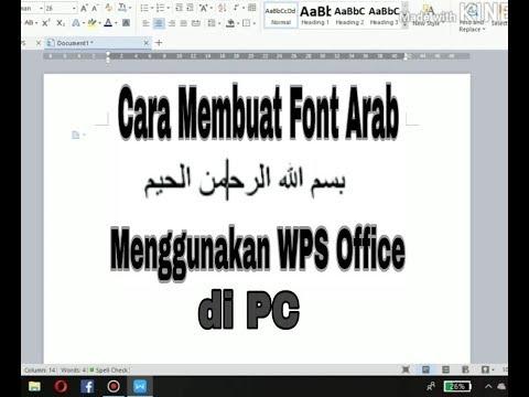 Download Cara Membuat Font Arab WPS Office di PC - YouTube