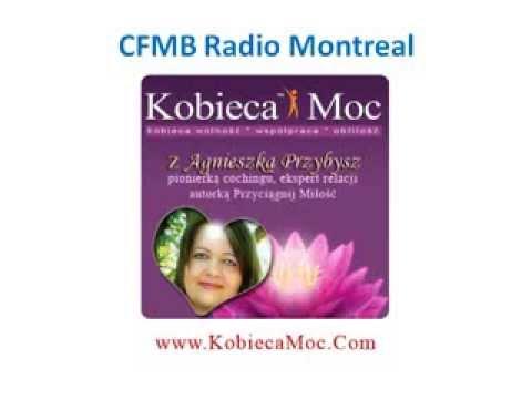 Radio Montreal Kobieca MOC z Agnieszka Przybysz Rozmowa przez Ocean