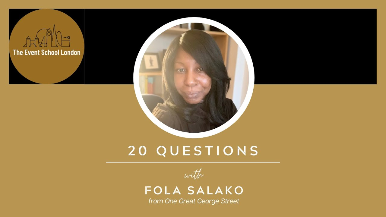 "20 Questions with Event Manager, Fola Salako from ""One Great George Street"" a Leading London Venue."