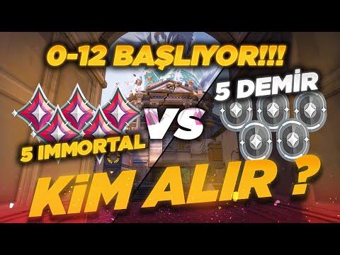 VALORANT TAKTİKLERİ   5 İMMORTAL VS 5 DEMİR   DEMİRLER 12-0 ÖNDE BAŞLIYOR!