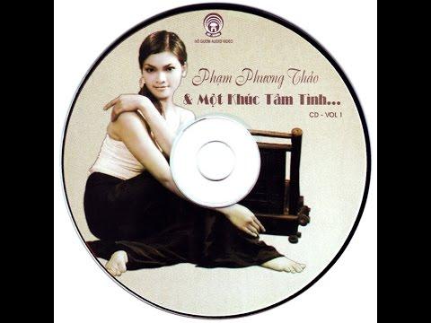 Album - Một khúc tâm tình - Phạm Phương Thảo