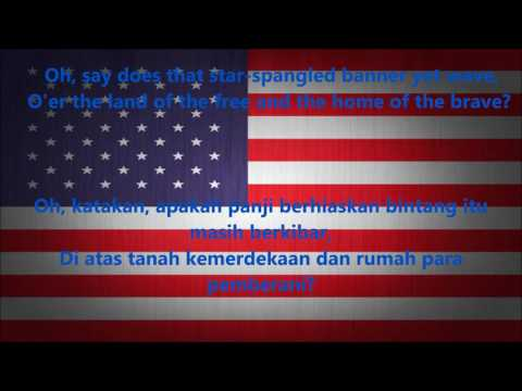 Lagu Kebangsaan Amerika Serikat - The Star-Spangled Banner ( Sub Indonesia )