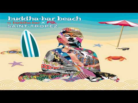 Buddha-Bar Beach Saint-Tropez - Lif3blood - Like the Sunshine (Radio Mix)