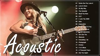 Acoustic Love Songs 2021 - Best Ballad English Acoustic Cover Of Popular Songs / Sad Acoustic Songs