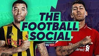 Watford 0-3 Liverpool | Salah, Alexander-Arnold & Firmino Score For Reds | #TheFootballSocial