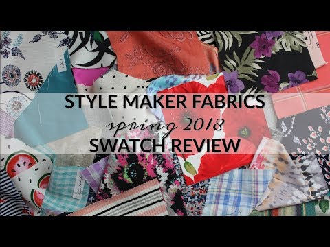 Style Maker Fabrics' Spring 2018 Swatch Review