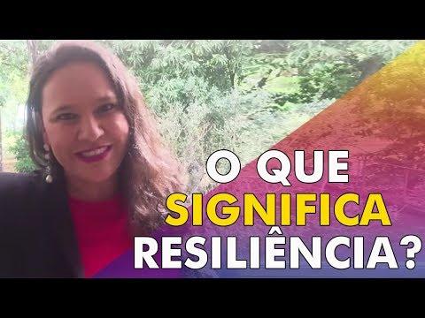 O Que Significa Resiliência | Adriana Marques