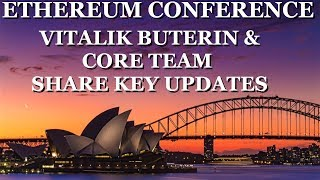 Ethereum News & Updates with Viltalik Buterin & Core Team