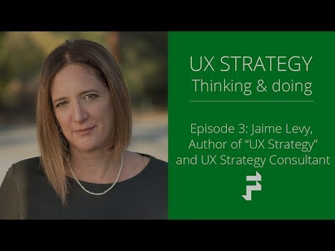 User Experience Strategy with Jaime Levy