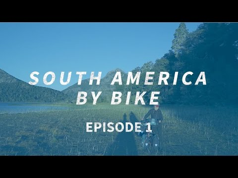 Crossing South America By Bike #1 | The Journey Begins