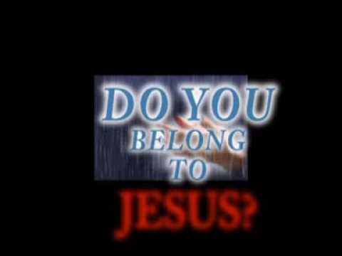 Image result for Picture  do you belong to Jesus ?