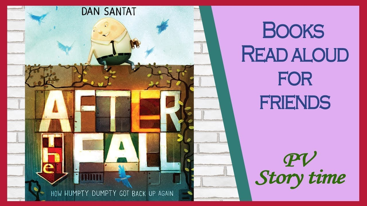 Humpty Dumpty - After the Fall - A Story of Resilience