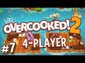 Overcooked 2 - #7 - Rafting and Frying! (4 Player Gameplay)