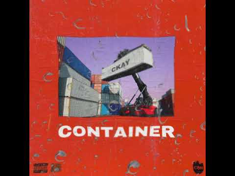 CKAY - CONTAINER (OFFICIAL AUDIO)