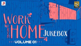 Work from Home - Jukebox | Latest Tamil Songs | All Time Tamil Hit Songs | Tamil Songs 2020