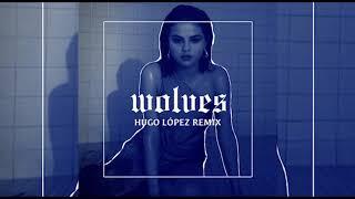 Selena Gomez & Marshmello - Wolves (Hugo López Remix)