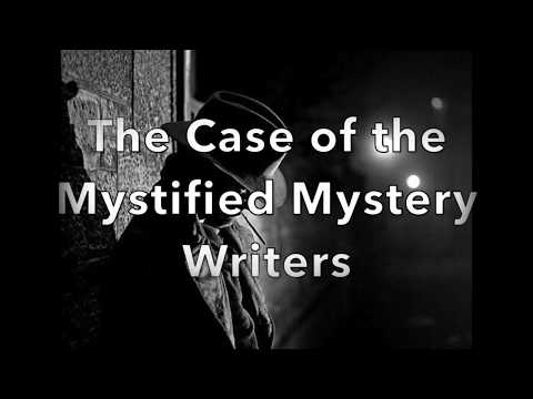 The Case of the Mystified Mystery Writers: How to Write Mystery 101