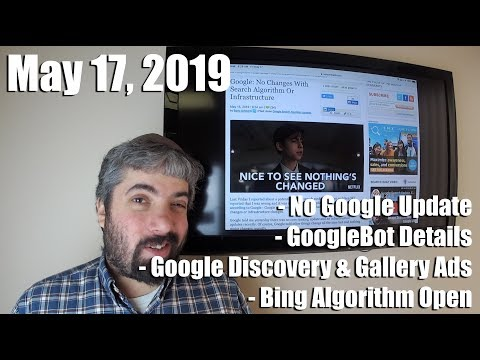 Google Says No Updates, GoogleBot Info, Google Discovery & Gallery Ads, Bing Algorithms & Much More